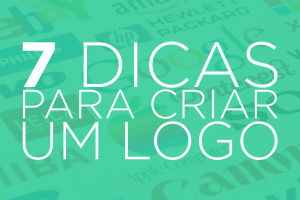 7 dicas para criar um logo